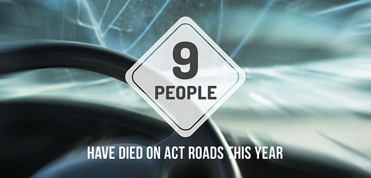 Nine people have died on our roads
