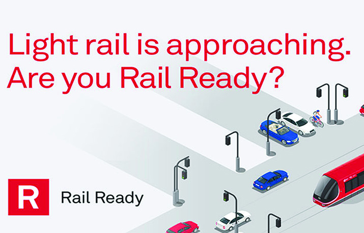 Light rail is approaching. Are you rail ready?