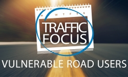 Monthly traffic focus - Vulnerable road users